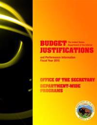 Budget Justrifications and Performance Informaton Fiscal Year 2015: Office of the Security Department-Wide Programs