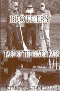 Brothers: Tale of the River Rats