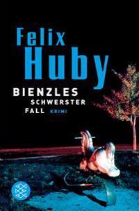 Huby, F: Bienzles schwerster Fall