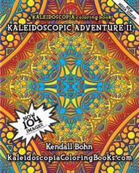 Kaleidoscopic Adventure II: A Kaleidoscopia Coloring Book
