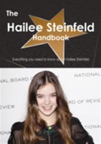Hailee Steinfeld Handbook - Everything you need to know about Hailee Steinfeld