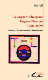 Longue vie du savant Eugene Chevreul