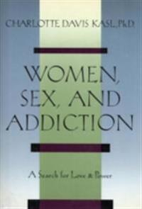 Women, Sex, and Addiction