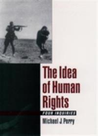 Idea of Human Rights: Four Inquiries