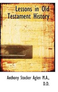 Lessons in Old Testament History