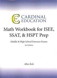 Math Workbook for ISEE, SSAT, & HSPT Prep: Middle & High School Entrance Exams