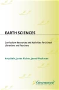 Earth Sciences: Curriculum Resources and Activities for School Librarians and Teachers