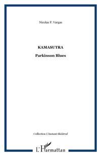 KAMASUTRA : Parkinson Blues