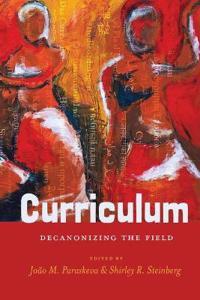 Curriculum: Decanonizing the Field