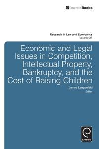 Economic and Legal Issues in Competition, Intellectual Property, Bankruptcy, and the Cost of Raising Children