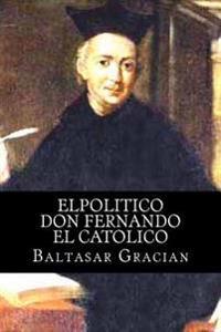 Elpolitico Don Fernando El Catolico