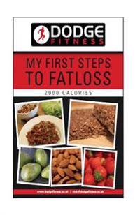 My First Steps to Fatloss 28 Day Meal Plan - 2000kcals