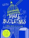 Make Buildings: A Doodle-Design Activity Book