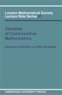 Varieties of Constructive Mathematics
