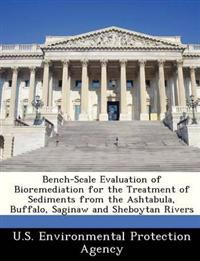 Bench-Scale Evaluation of Bioremediation for the Treatment of Sediments from the Ashtabula, Buffalo, Saginaw and Sheboytan Rivers