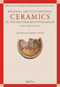 Medieval and Post-Medieval Ceramics in the Eastern Mediterranean