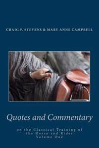 Quotes and Commentary: On the Classical Training of the Horse and Rider