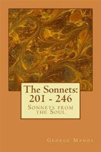 The Sonnets: 201 - 246: Sonnets from the Soul