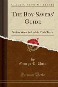 The Boy-Savers' Guide