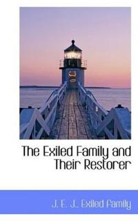 The Exiled Family and Their Restorer