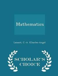 Mathematics - Scholar's Choice Edition