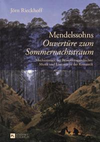 Mendelssohns Ouvertuere zum Sommernachtstraum