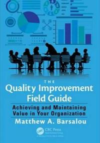 The Quality Improvement Field Guide
