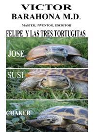 Felipe y las tres tortugitas