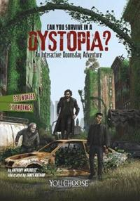 Can you survive in a dystopia? - an interactive doomsday adventure