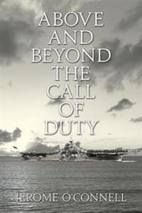 Above and Beyond the Call of Duty