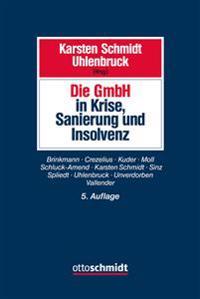 Die GmbH in Krise, Sanierung und Insolvenz