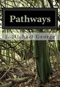 Pathways: Searching for Love