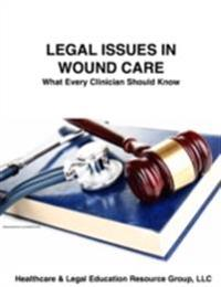 Legal Issues in Wound Care