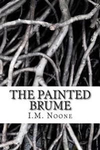The Painted Brume
