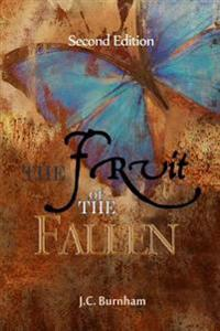 The Fruit of the Fallen (Second Edition)