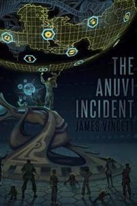 The Anuvi Incident: A Hominin Union Novel