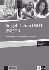 So geht's zum DSD II (B2/C1) Neue Ausgabe. Lehrerhandbuch + Audio-CD zum Übungsbuch
