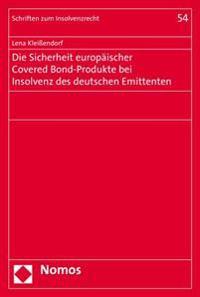 Die Sicherheit Europaischer Covered Bond-Produkte Bei Insolvenz Des Deutschen Emittenten