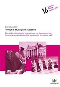Vernunft, Mundigkeit, Agitation: Eine Diskurslinguistische Untersuchung Zur Generierung Und Strukturierung Von Wissen Uber Das Konzept 'Aufklarung 196