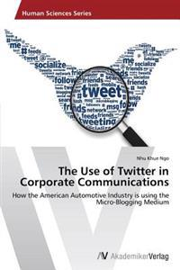 The Use of Twitter in Corporate Communications