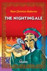 Nightingale. An Illustrated Fairy Tale by Hans Christian Andersen