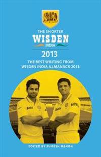 Shorter Wisden India Almanack 2013