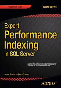 Expert Performance Indexing in SQL Server