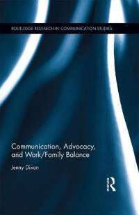 Communication, Advocacy, and Work/Family Balance