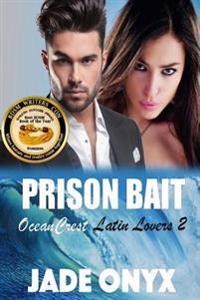 Prison Bait: A Bdsm Erotic Romance