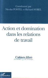 Action et domination dans les relations de travail