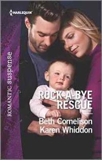 Rock-A-Bye Rescue: Guarding Eve\Claiming Caleb