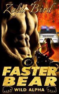 Faster Bear: (Bwwm) Paranormal Bbw Bear Shifter Romance Standalone
