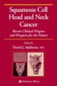 Squamous Cell Head and Neck Cancer