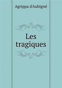 Les Tragiques